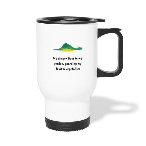 My dragon lives in my garden - Travel Mug with Handle
