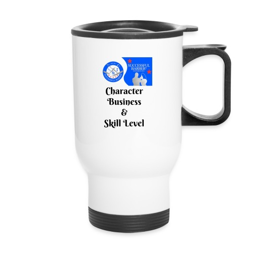 Character, Business & Skill Level - Travel Mug