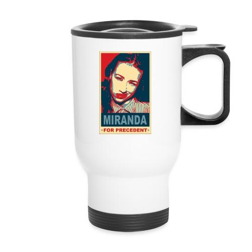 Miranda Sings Miranda For Precedent - Travel Mug
