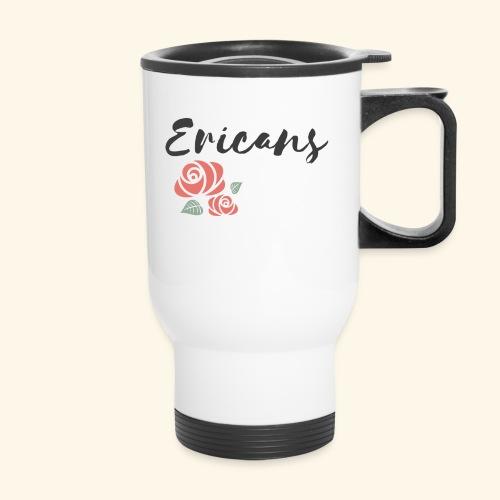 Erica ONLINE - Ericans - Travel Mug
