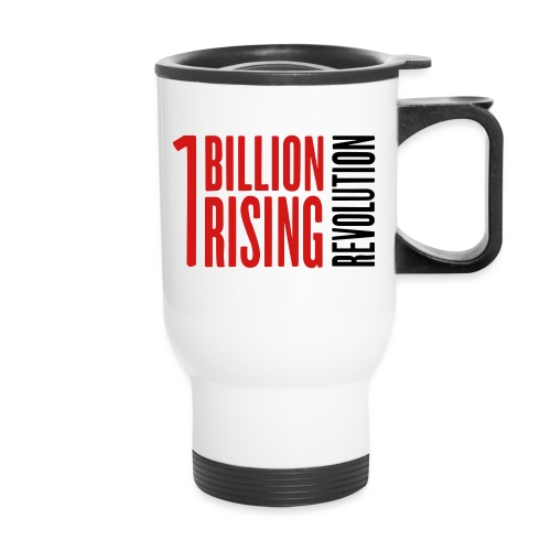1 Billion Rising Revolution - Travel Mug