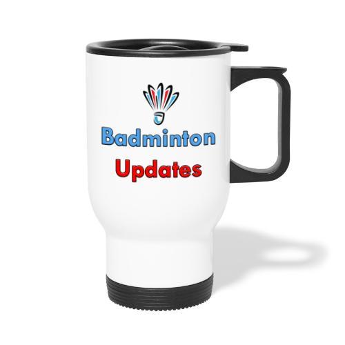 Badminton Updates Logo - Travel Mug