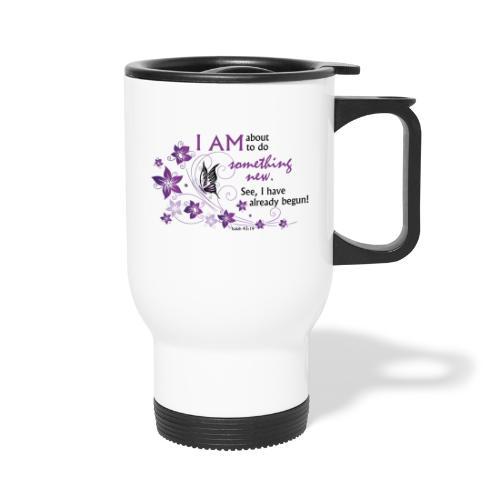 Something new - Travel Mug