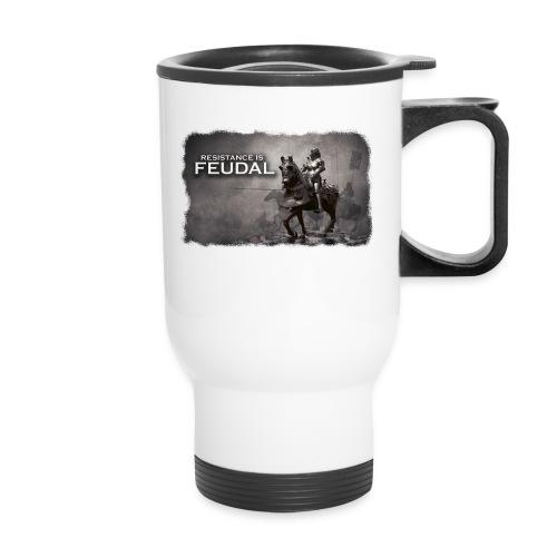 Resistance is Feudal 2 - Travel Mug
