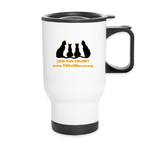 TNR JOIN OUR COLONY - Travel Mug