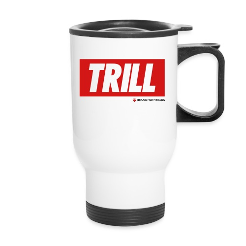trill red iphone - Travel Mug
