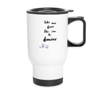 Domino lyrics - Travel Mug