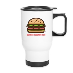 Burger Wednesday! - Travel Mug