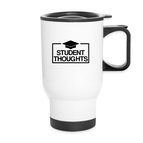 Student Thoughts Merchandise - Travel Mug