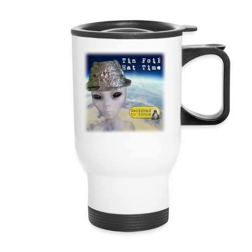 Tin Foil Hat Time (Earth) - Travel Mug
