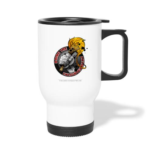 bring the enlightment - Travel Mug