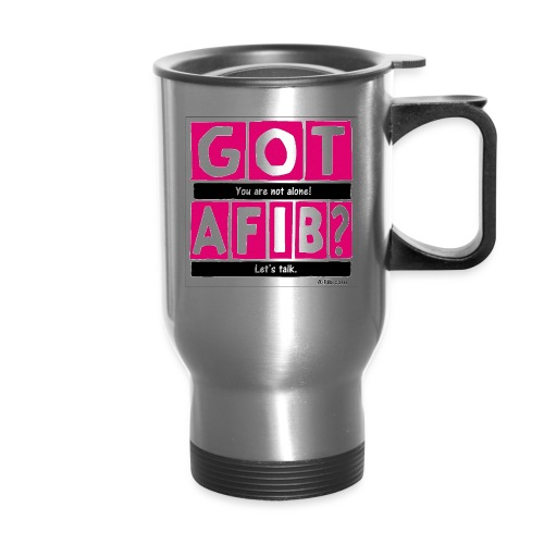 cutter got afib lets talk - Travel Mug