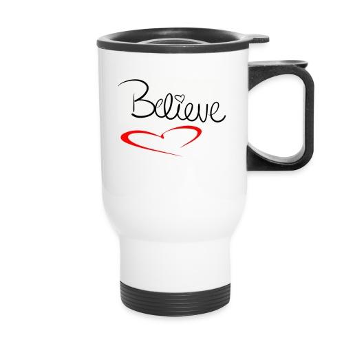 I believe - Travel Mug