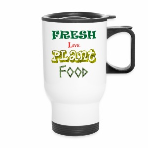 Fresh Live Plant Food - Travel Mug