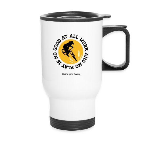 all work and no play product final png - Travel Mug with Handle