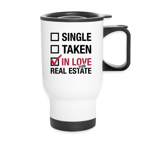 In Love with Real Estate - Travel Mug