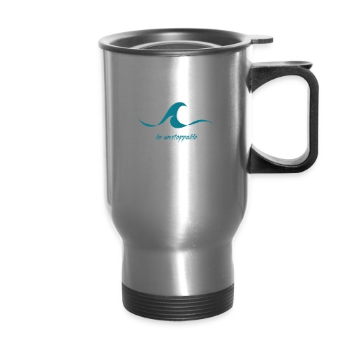 Be Unstoppable - Travel Mug