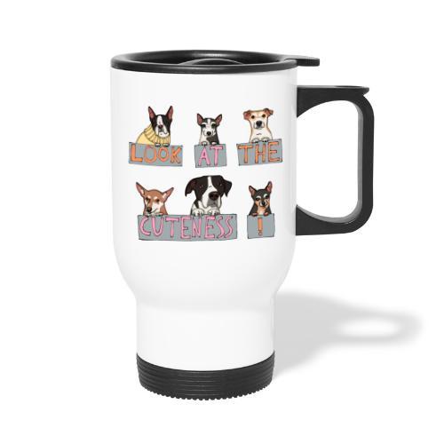 Look at the Cuteness - Travel Mug