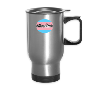She/Her - Travel Mug