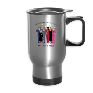 The Order of the Pantsuits: Hillary's Army - Travel Mug