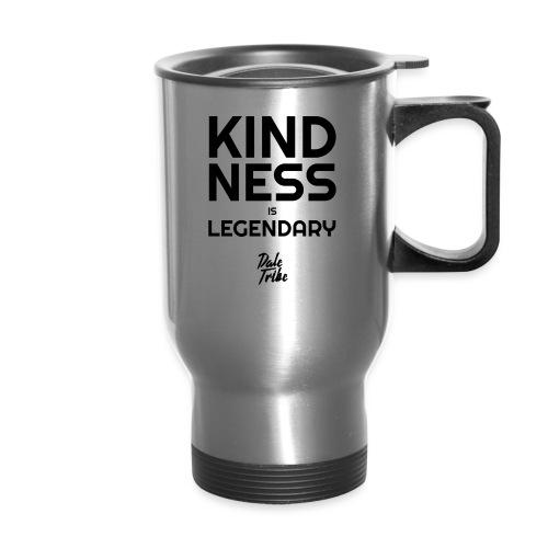KINDNESS IS LEGENDARY BLACK - Travel Mug with Handle