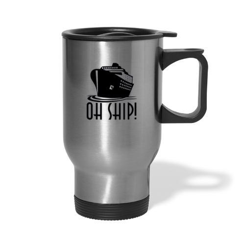 final ohship - Travel Mug