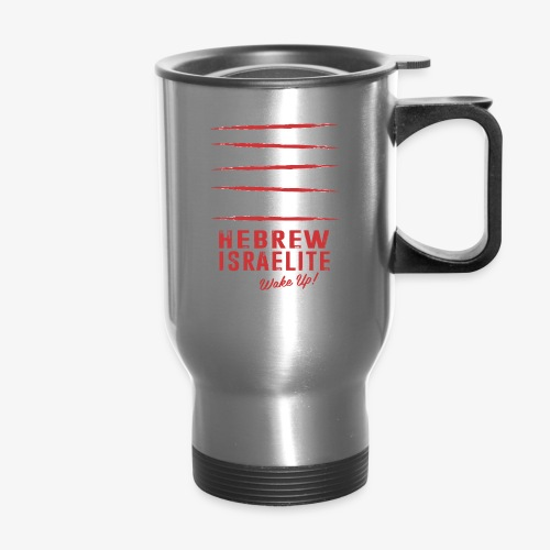 Hebrew Israelite - Travel Mug
