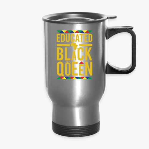 Educated Black Queen - Travel Mug
