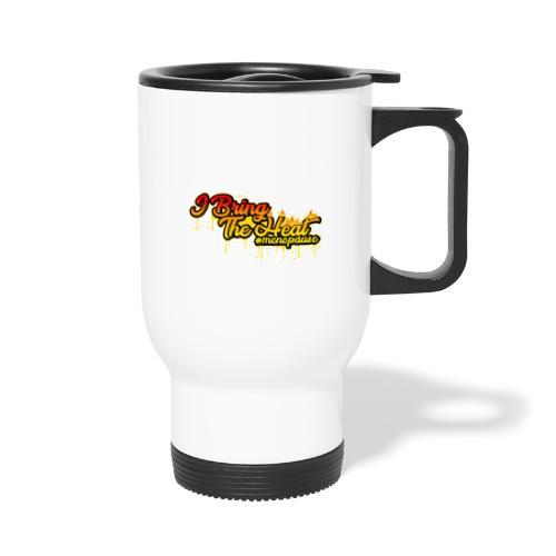I Bring The Heat - Travel Mug