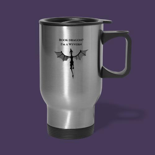 Book Dragon? I'm a Wyvern (black) - Travel Mug with Handle
