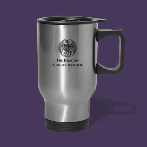 The dragon submits to none black - Travel Mug with Handle