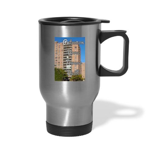 Paterson Born Towers Built - Travel Mug