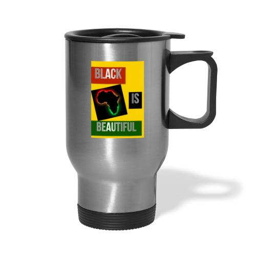 Black Is Beautiful - Travel Mug