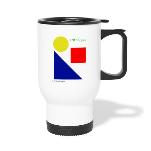 Hi I'm Ronald Seegers Collection-I Love Shapes - Travel Mug