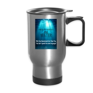 A PRACTICAL GUIDE FOR EVERYONE TO WALK ON WATER CO - Travel Mug