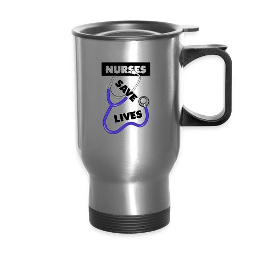 Nurses save lives purple - Travel Mug