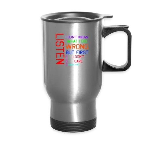 I don't care - Travel Mug