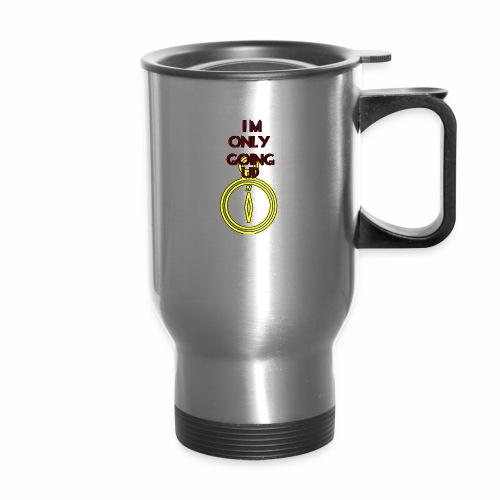 Im only going up - Travel Mug