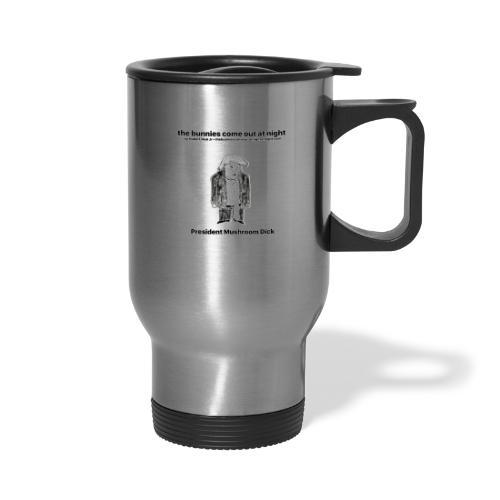 tbcoan Mushroom Dick - Travel Mug