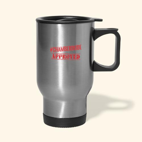 Chamber Dude Approved - Travel Mug