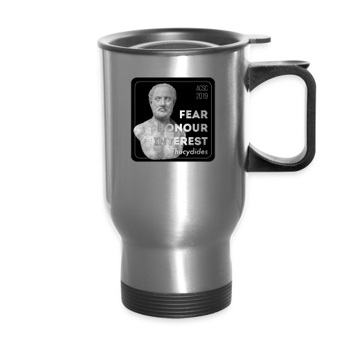 Fear, Honour, Interest - Travel Mug