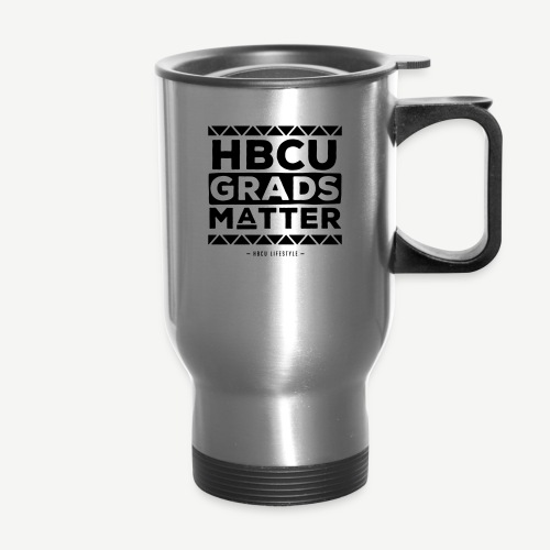 HBCU Grads Matter - Travel Mug