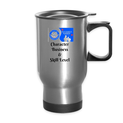 Character, Business & Skill Level - Travel Mug