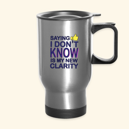 new clarity - Travel Mug