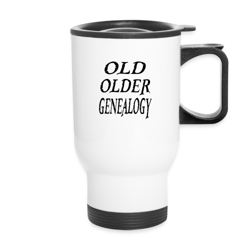 Old older genealogy family tree funny gift - Travel Mug