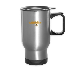 The Independent Life Gear - Travel Mug