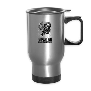 Fight the Black Snake NODAPL - Travel Mug