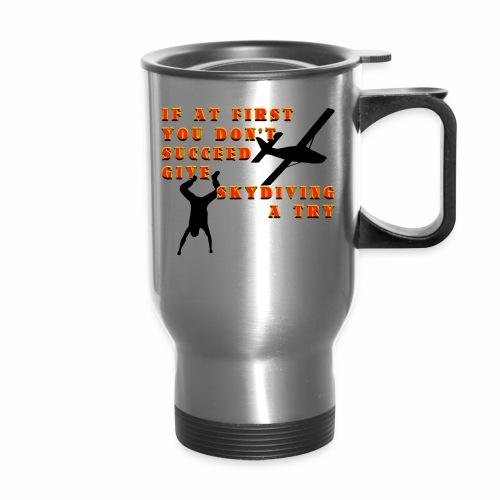 Try Skydiving - Travel Mug