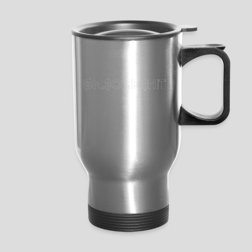 ON SOME SHIT Logo (White Logo Only) - Travel Mug