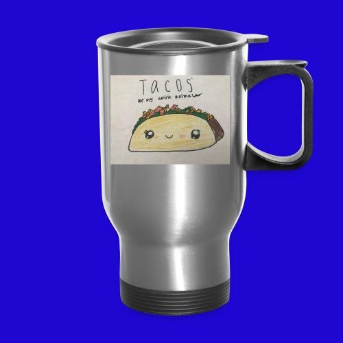Tacos are my Spirit Animal - Travel Mug